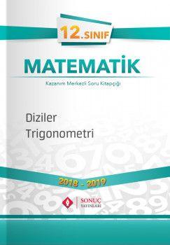 Sonuç Yayınları 12. Sınıf Matematik Diziler Trigonometri