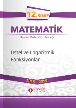 Sonuç Yayınları 12. Sınıf Matematik Üstel ve Logaritmik Fonksiyonlar