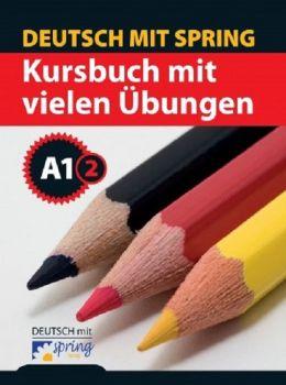 Spring Verlag 12. Sınıf Kursbuch Mit Vielen Übungen A1/2