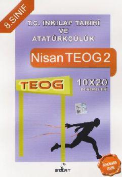 Start Özel Eğitim Yayınları 8. Sınıf TEOG 2 T.C. İnkılap Tarihi ve Atatürkçülük 10x20 Deneme