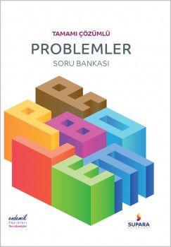 Supara Yayınları Problemler Tamamı Çözümlü Soru Bankası