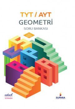 Supara Yayınları YKS 1. ve 2. Oturum TYT AYT Geometri Soru Bankası