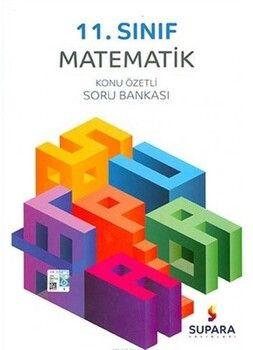 Supara Yayınları11. Sınıf Matematik Konu Özetli Soru Bankası