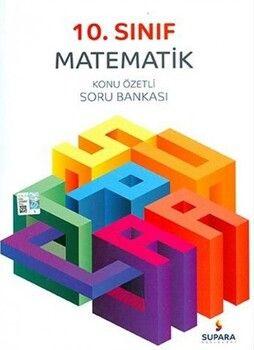 Supara Yayınları10. Sınıf Matematik Konu Özetli Soru Bankası