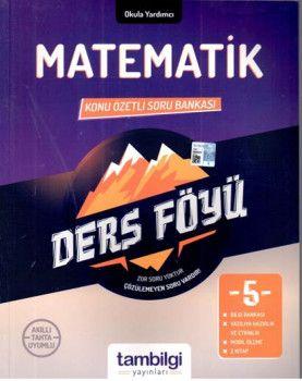 Tambilgi Yayınları 5. Sınıf Matematik Konu Özetli Soru Bankası
