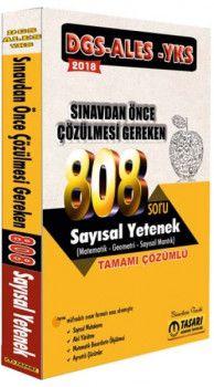 Tasarı Yayınları 2018 DGS ALES YKS Öncesi Çözülmesi Gereken 808 Sayısal Yetenek Çözümlü Soru