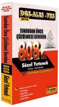 Tasarı Yayınları 2018 DGS ALES YKS Öncesi Çözülmesi Gereken 808 Sözel Yetenek Çözümlü Soru
