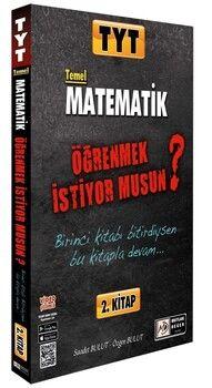 Tasarı Yayınları TYT Temel Matematik Öğrenmek İstiyor Musun 2. Kitap