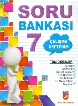 Tay Yayınları 7. Sınıf Tüm Dersler Soru Bankası Çalışma Defterim