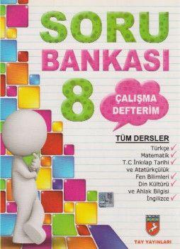 Tay Yayınları 8. Sınıf Tüm Dersler Çalışma Defterim Soru Bankası