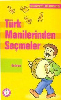 Türk Manilerinden Seçmeler