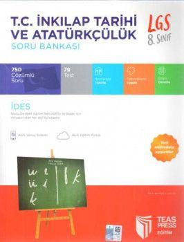 Teas Press Yayınları 8. Sınıf LGS T.C. İnkılap Tarihi ve Atatürkçülük Soru Bankası