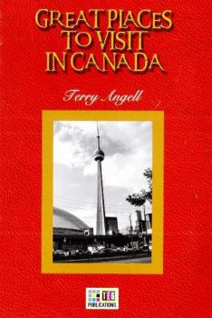 Teg Publications Great Places To Visit İn Canada  6 Advanced