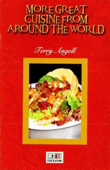 Teg Publications More Great Cuisine From Around The World 6 Advenced