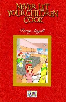 Teg Publications Never Let Your Children Cook 3 Pre İntermediate