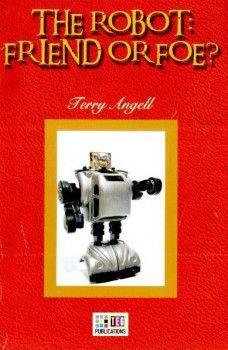 Teg Publications The Robot : Friend Or Foe 6 Advanced