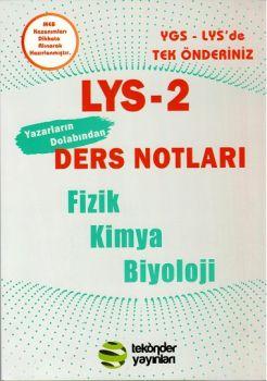 Tek Önder LYS 2 Fizik Kimya Biyoloji Ders Notları Yazarların Dolabından