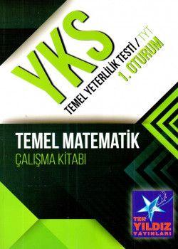Tek Yıldız Yayınları YKS 1. Oturum TYT Temel Matematik Çalışma Kitabı