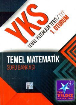Tek Yıldız Yayınları YKS 1. Oturum TYT Temel Matematik Soru Bankası
