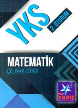 Tek Yıldız Yayınları YKS 2. Oturum Matematik Çalışma Kitabı