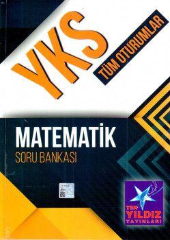 Tek Yıldız Yayınları YKS 1. ve 2. Oturum Matematik Soru Bankası
