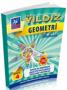 Tek Yıldız Yayınları Geometri Nokta ve Doğrunun Analitik İncelenmesi Düzlemde Vektörler Modül 4