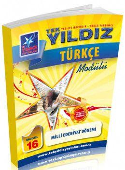 Tek Yıldız Yayınları Türkçe Milli Edebiyat Dönemi Modül 16