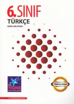 Tek Yıldız Yayınları 6. Sınıf Türkçe Konu Anlatımlı