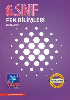 Tek Yıldız Yayınları 6. Sınıf Fen Bilimleri Soru Bankası