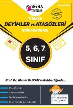 Tetra Yayınları 5. 6. VE 7. Sınıf Türkçe Deyimler ve Atasözleri Soru Bankası