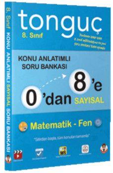 Tonguç Akademi 0 dan 8 e Sayısal Konu Anlatımlı Soru Bankası