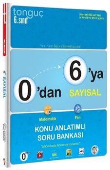 Tonguç Akademi 0 dan 6 ya Sayısal Konu Anlatımlı Soru Bankası
