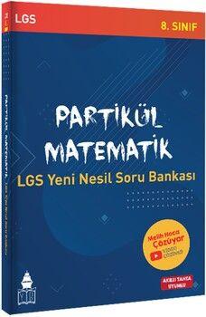 Tonguç Akademi 8. Sınıf LGSMatematik Partikül Yeni Nesil Soru Bankası