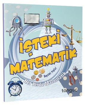 Tonguç Akademi İşteki Matematik Her Yerde Matematik Serisi