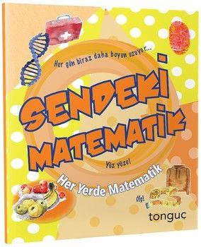 Tonguç Akademi Sendeki Matematik Her Yerde Matematik Serisi