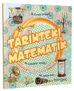 Tonguç Akademi Tarihteki Matematik Her Yerde Matematik Serisi