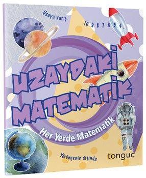 Tonguç Akademi Uzaydaki Matematik Her Yerde Matematik Serisi