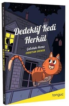 Tonguç AkademiDedektif Kedi Herkül Çatıdaki Hırsız