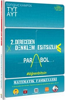 Tonguç AkademiTYT-AYT Matematik Fasikülleri- İkinci Dereceden Denklemler-Parabol-Eşitsizlikler