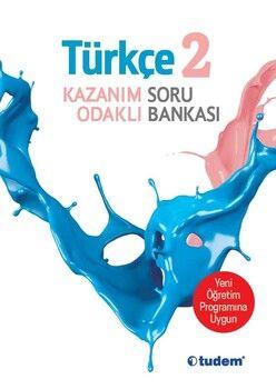 Tudem 2. Sınıf Türkçe Kazanım Odaklı HBA Konu Anlatımı Çözümlü Sorular