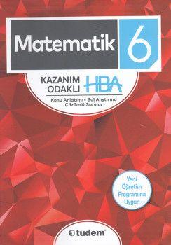 Tudem 6. Sınıf Matematik Kazanım Odaklı HBA Konu Anlatımı Çözümlü Sorular