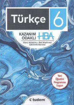 Tudem 6. Sınıf Türkçe Kazanım Odaklı HBA Konu Anlatımı Çözümlü Sorular