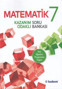 Tudem 7. Sınıf Matematik Kazanım Odaklı Soru Bankası