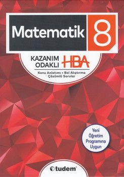 Tudem 8. Sınıf Matematik Kazanım Odaklı HBA Konu Anlatımı Çözümlü Sorular