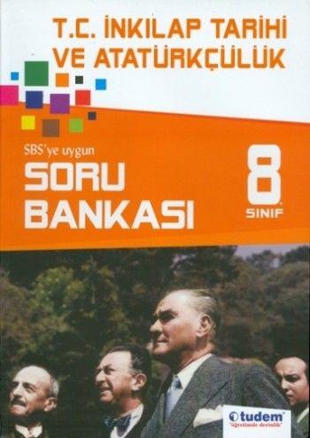 Tudem 8. Sınıf T.C. İnkilap Tarihi ve Atatürkçülük Soru Bankası