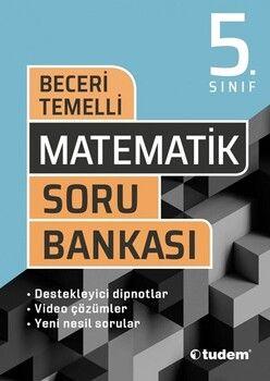 Tudem Yayınları 5. Sınıf Matematik Beceri Temelli Soru Bankası