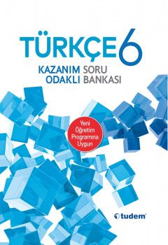 Tudem Yayınları 6. Sınıf Türkçe Kazanım Odaklı Soru Bankası
