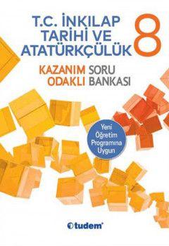 Tudem Yayınları 8. Sınıf T.C. İnkılap Tarihi ve Atatürkçülük Kazanım Odaklı Soru Bankası