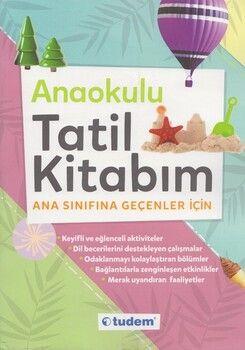 Tudem Yayınları Anaokulu Tatil Kitabım