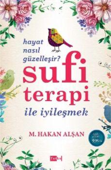 Tutku Yayınevi Sufi Terapi İle İyileşmek